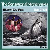The Sensational Nightingales: Stay on the Boat
