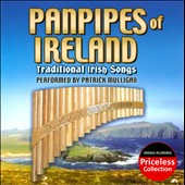 Patrick Mulligan: Panpipes of Ireland: Traditional Irish Songs