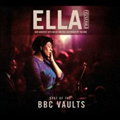 Ella Fitzgerald: Best of the BBC Vaults [CD/DVD w/Bonus Tracks] [Digipak]