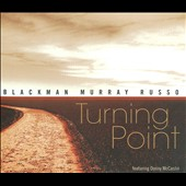 Blackman Murray Russo: Turning Point [Digipak]