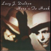 Lacy J. Dalton: Here's to Hank