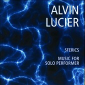 Alvin Lucier: Music for Solo Performer