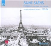Saint-Sa&euml;ns: Three Symphonies