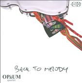 Back to Melody / Modern works for strings
