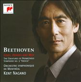Beethoven: The Creatures Of Prometheus; Symphony No. 3 / Nagano