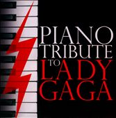 Various Artists: Piano Tribute to Lady Gaga