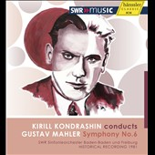 Mahler: Symphony No. 6 / Kiril Kondrashin