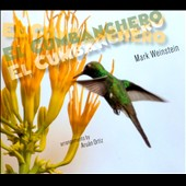 Mark Weinstein: El Cumbanchero [Digipak]
