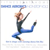 Various Artists: Fitness At Home: Dance Aerobics Nonstop, Vol. 2