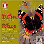 Lionel Sainsbury: Cello Concerto; John Foulds: Cello Concerto / Raphael Wallfisch, cello