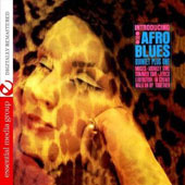 Afro-Blues Quintet + 1: Introducing the Afro-Blues Quintet + One