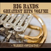 Warren Covington Orchestra/Warren Covington: Big Bands Greatest Hits