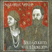 The Brokeoffs/Holly Golightly: Sunday Run Me Over [Digipak] *