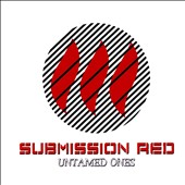 Submission Red: Untamed Ones