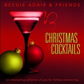 Beegie Adair: Christmas and Cocktails