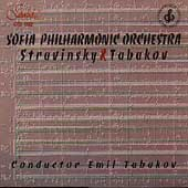 Stravinsky, Tabakov / Emil Tabakov, Sofia Philharmonic