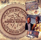 Various Artists: Living Tribute to Harold Batiste: Live at Jazzfest 2012