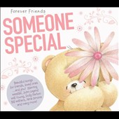 Various Artists: Forever Friends: Someone Special [Digipak]