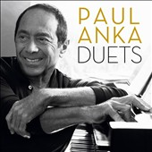 Paul Anka (Singer/Songwriter): Duets