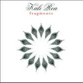 Kali Rea: Fragments
