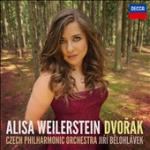Dvorak: Cello Concerto; Silent Woods; Rondo in G minor et al. / Alisa Weilerstein, cello