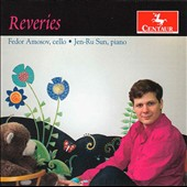 Reveries' -  works by Prokofiev, Tchaikovsky, Dvorak, Ibert, Khachaturian et al. arr. for cello and piano / Fedor Amosov, cello, Jen-Ru Sun, piano