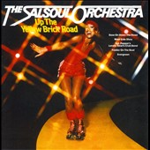 The Salsoul Orchestra: Up the Yellow Brick Road [Expanded Edition]