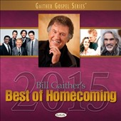 Various Artists: Bill Gaither's Best of Homecoming 2015
