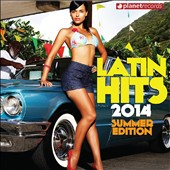 Various Artists: Latin Hits 2014 Summer Edition