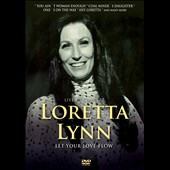 Loretta Lynn: Let Your Love Flow: In Concert