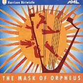 Birtwistle: The Mask of Orpheus / Davis, BBC Singers, et al
