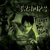 The Cramps: Fiends of Dope Island