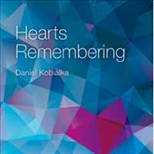 Daniel Kobialka: Hearts Remembering