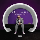 Paul Wall (Rap): The Po-Up Poet *
