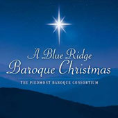 A Blue Ridge Baroque Christmas