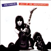 Pretenders: Last of the Independents [CD/DVD] [U.K.] [Box]