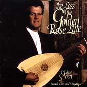 The Loss of the Golden Rose Lute / Fred Edgar Gilbert