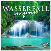 Various Artists: Wasserfallsinfonie