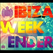 Various Artists: The Ibiza Weekender