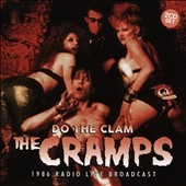 The Cramps: Do the Clam *