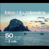Various Artists: 50 Ibiza Chillout Classics