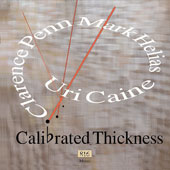Uri Caine: Calibrated Thickness *