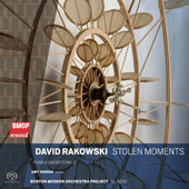 David Rakowski (b.1958): Stolen Moments; Piano Concerto No. 2 / Amy Briggs, piano; BMOP, Gil Rose