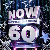 Various Artists: Now That's What I Call Music! 60