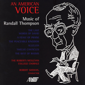 An American Voice - Music of Randall Thompson