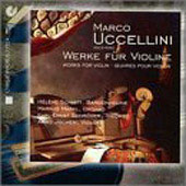 Uccellini: Works for Violin / H&#233;l&#233;ne Schmitt, et al