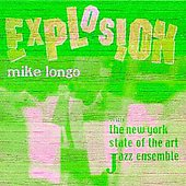Mike Longo: Explosion