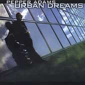 Pepper Adams: Urban Dreams