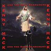 Kenny Mack: Kenny Mack & The Soul Searchers