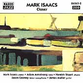 Mark Isaacs: Closer